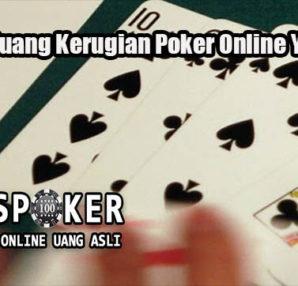 Hindari Peluang Kerugian Poker Online Yang Efektif