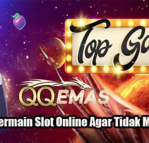 Panduan Bermain Slot Online Agar Tidak Mudah RugiPanduan Bermain Slot Online Agar Tidak Mudah Rugi